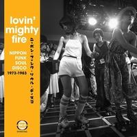 Lovin' Mighty Fire--CD