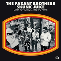 Skunk Juice-Pazant Brothers-LP