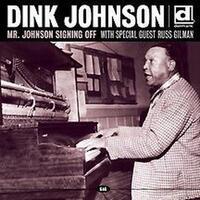 Mr. Johnson Signing Off-Dink Johnson-CD