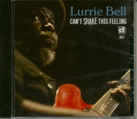 Can't Shake This Feeling-Lurrie Bell-CD