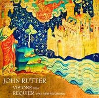 Visions / Requiem (New Recording)-Cambridge Singers & John Rutter-CD