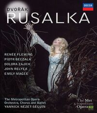 Renee Fleming - Rusalka-Blu-Ray