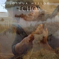 Echos-Joshua Hyslop-LP
