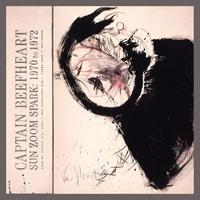 Sun Zoom Spark: 1970 To 1972-Captain Beefheart-LP