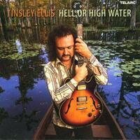Hell Or High Water-Tinsley Ellis-CD