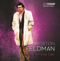 Feldman: Piano, Violin, Viola, Cello (1987)-Aleck Karis, Curtis Macomber, Danielle Farina-CD