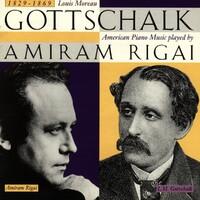 Louis Moreau Gottschalk. American P-Amiram Rigai-CD
