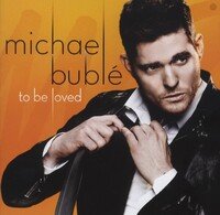 To Be Loved-Michael Buble-CD