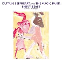 Shiny Beast (Bat Chain Puller)-Captain Beefheart-CD