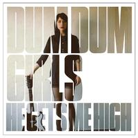 He Gets Me High-Dum Dum Girls-CD