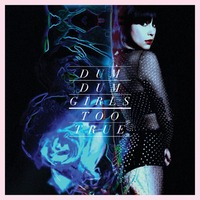 Too True-Dum Dum Girls-LP