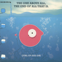 The One Above All...-Curl Up And Die-CD