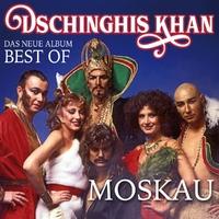 Moskau - Das Neue Best Of Albu-Dschinghis Khan-CD