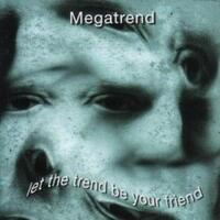 Let The Trend Be With You-Megatrend-CD