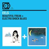 2 For 1: Beautiful Freak & Electro Shock Blues-Eels-CD