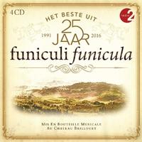 Funiculi Funicula - Het Beste Uit 25 Jaar--CD