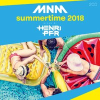 MNM Summertime 2018 - Mixed By Henri PFR--CD
