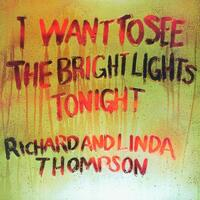 I Want To See The Bright L-Richard Thompson & Linda-CD