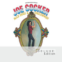 Mad Dogs & Englishmen (Deluxe Edition)-Joe Cocker-CD