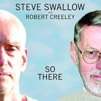 So There-Robert Creeley, Steve Swallow-CD