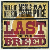 Last Of The Breed-Merle Haggard, R Price, Willie Nelson-CD