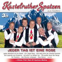 Jeder Tag Ist Eine Rose-Kastelruther Spatzen-CD