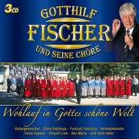 Wohlauf In Gottes Schone Welt-Gotthilf Fischer-CD