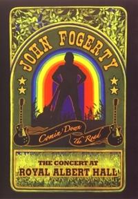 John Fogerty - Comin Down The Road: The Concert At Royal Albert Hall-DVD