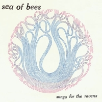 Songs For The Ravens-Sea Of Bees-CD