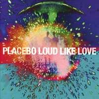 Loud Like Love-Placebo-CD