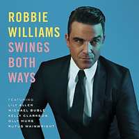 Swings Both Ways Ltd.Ed.)-Robbie Williams-LP