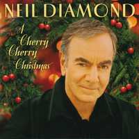 A Cherry Cherry Christmas-Neil Diamond-CD