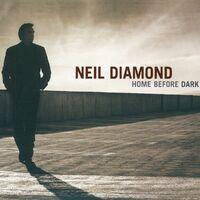 Home Before Dark-Neil Diamond-CD