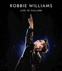 Robbie Williams - Live In Tallinn-Blu-Ray