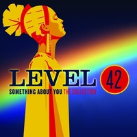 Something About You: The Collection-Level 42-CD