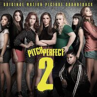 Pitch Perfect 2-Original Soundtrack-CD