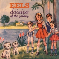 Daisies Of The Galaxy 180GR+Downlo-Eels-LP