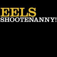 Shootenanny! 180GR+Download)-Eels-LP