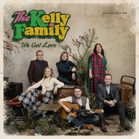 We Got Love (Deluxe Edition)-The Kelly Family-CD