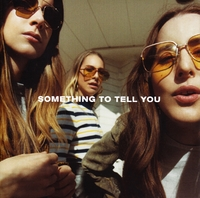 Something To Tell You-Haim-CD