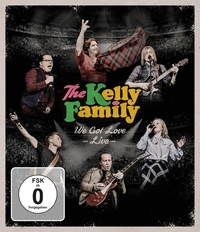 The Kelly Family - We Got Love (Live)-Blu-Ray