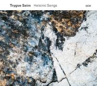 Helsinki Songs-Trygve Seim-CD