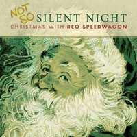 Not So Silent Night: Christmas-Reo Speedwagon-LP