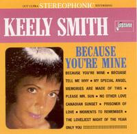 Because You're Mine-Keely Smith-CD