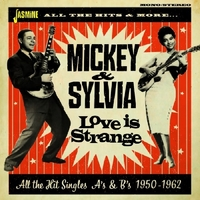 Love Is Strange. All The Hit Singles As & BS 50-62-Mickey & Silvia-CD