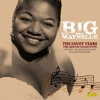 The Savoy Years, The Album Collection-Big Maybelle-CD