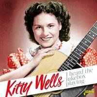 I Heard The Jukebox Playing-Kitty Wells-CD