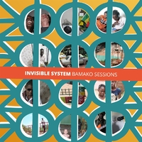 Bamako Sessions-Invisible System-CD