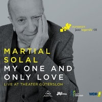 My One And Only Love - European Jazz Legends Vol.-Martial Solal-CD