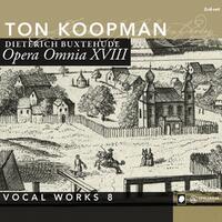 Opera Omnia XVIII - Vocal Works Vol. 8-Ton Koopman-CD